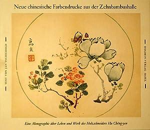 Neue chinesische Farbendrucke aus der Zehnbambushalle. Der: TSCHICHOLD, Jan.
