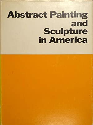 Abstract Painting and Sculpture in America.: RITCHIE, A.C.