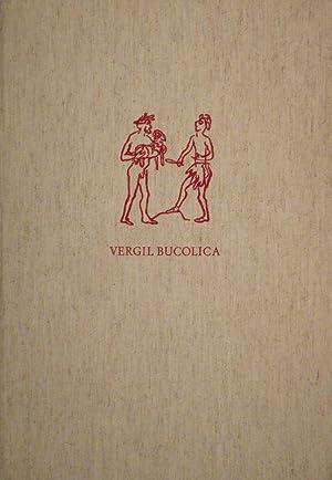 Bucolica in der Übersetzung von Theodor Haecker mit Lithographien von ROBERT KIRCHNER.: ...