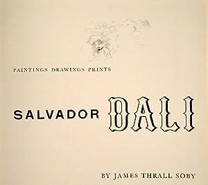 Salvador Dali. Paintings, Drawings, Prints.: DALI - THRALL SOBY, James.