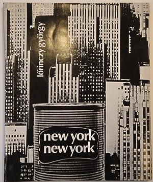 New York New York.: L�RINCZY, Gy�rgy.