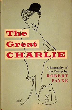 The Great Charlie. (A Biography of the Tramp). Foreword by G.W. Stonier. 2. Aufl.: CHAPLIN - PAYNE,...