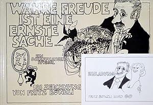 Wahre Freude ist eine ernste Sache. 138 Zeichnungen. Texte von Heinz Dutli, Godi Zehnder, Erwin ...