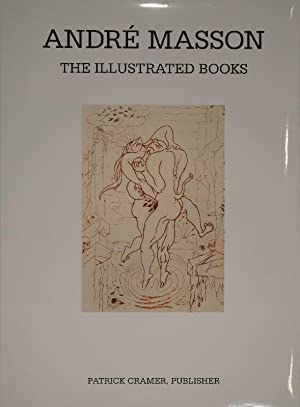 André Masson. The Illustrated Books: Catalogue Raisonné.: MASSON - SAPHIRE, Lawrence ...
