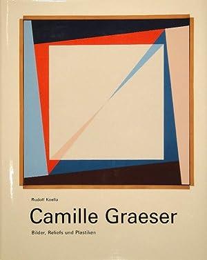 Camille Graeser. Bilder, Reliefs und Plastiken. Vorwort von Eugen Gomringer.: GRAESER - KOELLA, ...