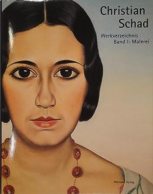 Christian Schad 1894-1982. Werkverzeichnis Band I: Malerei. Hrsg. von der Christian-Schad-Stiftung ...