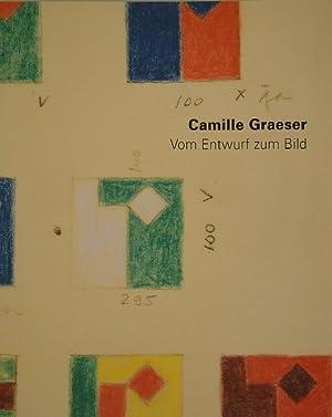 Camille Graeser. Vom Entwurf zum Bild. Ideenskizzen und Entwurfszeichnungen 1938-1978.: GRAESER - ...