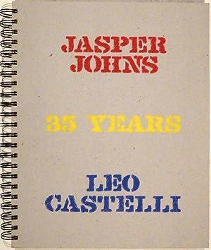 Jasper Johns - Leo Castelli. 35 Years. Essay by Judith Goldman. Design by Smatt Florance.: JOHNS - ...