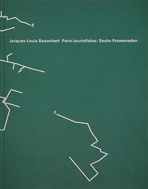 Paris.touristfotos: Sechs Promenaden, ein anti-touristisches Projekt von Jacques-Louis Beauchant ...