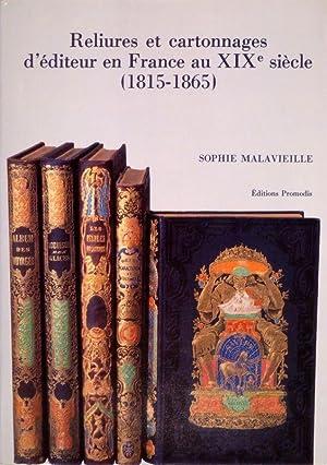 Reliures et cartonnages d'éditeur en France au: MALAVIEILLE, Sophie.