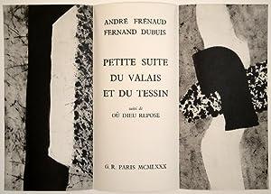 Petite Suite du Valais et du Tessin suivi de Où Dieux repose. 14 lithographies de Fernand ...