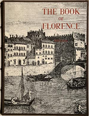 The Book of Florence. Selected by Harry Bee. Presented by Harold Acton.: BEE, Harry / Harold ACTON.