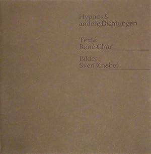 Hypnos & andere Dichtungen. (Aufzeichnungen aus dem Maquis 1943-1944). Texte René Char. ...