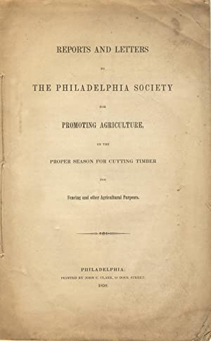 Reports and letters to the Philadelphia Society for Promoting Agriculture, on the proper season f...