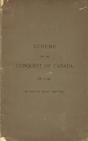 Scheme for the conquest of Canada in 1746