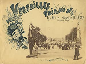 Versailles, Trianon: Les Fetes Franco-Russes, octobre 1896 [cover title]: View Books, France, ...
