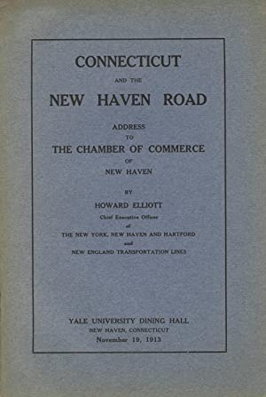 Connecticut and the New Haven road: ELLIOTT, HOWARD