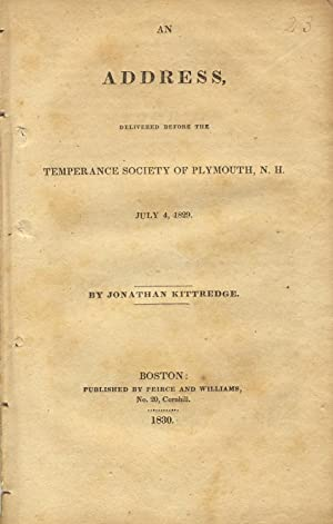 An address, delivered before the Temperance Society of Plymouth N. H., July 4, 1829