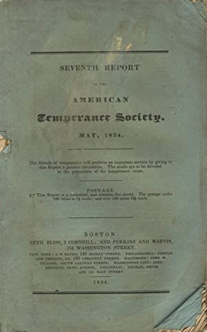 Seventh report of the American Temperance Society, presented at the meeting in Philadelphia, May,...