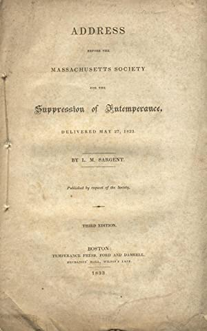 Address before the Massachusetts Society for the Suppression of Intemperance, delivered May 27, 1...