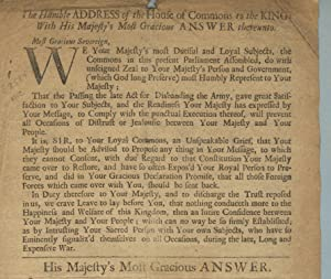 The humble address of the House of Commons to the king; with His Majesty's most gracious ...