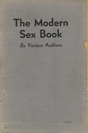 The modern sex book. By various authors: RANDOLPH, VANCE, and others]