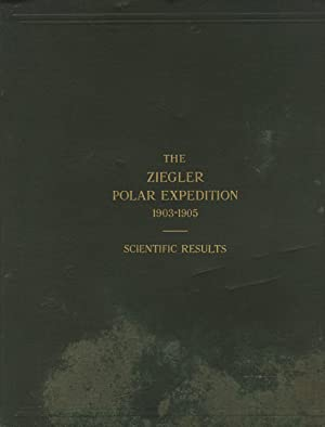 The Ziegler polar expedition, 1903-1905. Anthony Fiala, commander