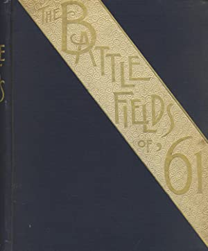 Battle-fields of '61: A narrative of the military operations of the war for the union up to ...