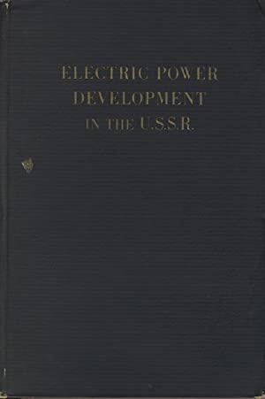 Electric power development in the U.S.S.R: WEITZ, BENJAMIN I. / VEITS, V. I., and others]