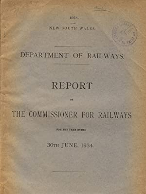 Report of the Commissioner for Railways for the year ended 30th June, 1934: Australia, New South ...
