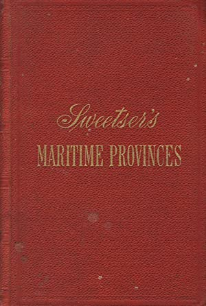 The Maritime Provinces: A handbook for travellers