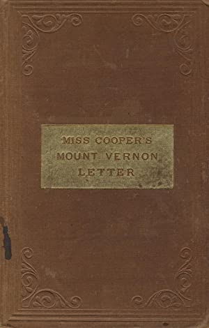 Mount Vernon: A letter to the children of America: COOPER, SUSAN FENIMORE]