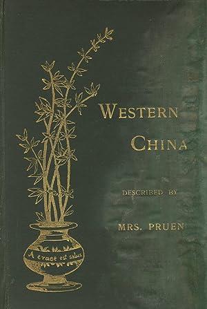 The provinces of Western China: PRUEN, [KATE]