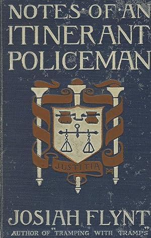 Notes of an itinerant policeman: WILLARD], JOSIAH FLYNT