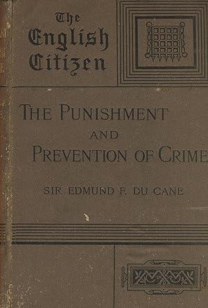 The punishment and prevention of crime: DU CANE, EDMUND F