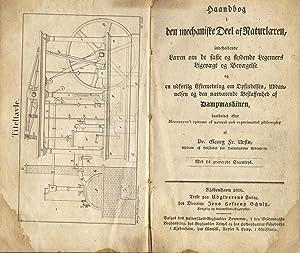 Haandbog i den mechaniske Deel af Naturlaeren .: URSIN, GEORG F[REDERIK] and [JOHN] MILLINGTON