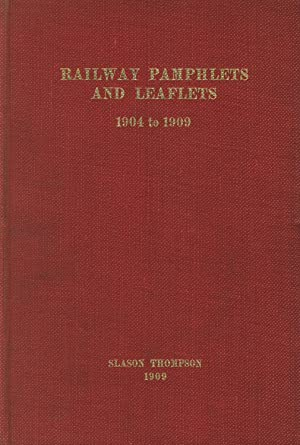 Railway pamphlets and leaflets, 1904 to 1909 [general title]: Bureau of Railway News