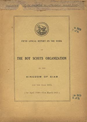 Fifth annual report of the work of the Boy Scouts organization in the kingdom of Siam, for the year...