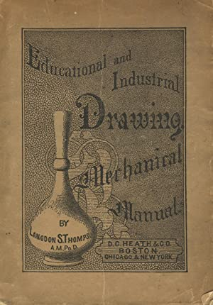 Mechanical manual, to accompany the mechanical series of drawing books, and to be used ...