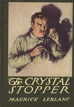 The crystal stopper. Translated by Alexander Teixeira de Mattos. Illustrated by Dalton Stevens: ...