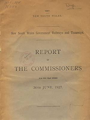 New South Wales government railways and tramways. Report of the commissioners for the year ended ...