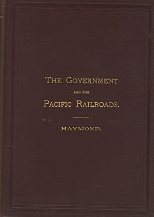 The Central Pacific Railroad Co. Its relations to the government. It has performed every obligation...