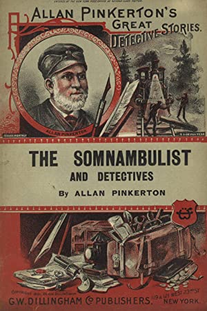 The somnambulist and the detectives. The murderer and the fortune teller: PINKERTON, ALLAN