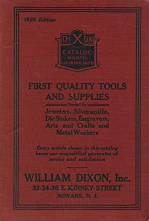 First quality tools and supplies needed by jewelers, silversmiths, die sinkers, engravers, arts and...