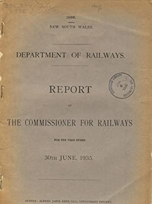 Report of the Commissioner for Railways for the year ended 30th June, 1935: Australia, New South ...