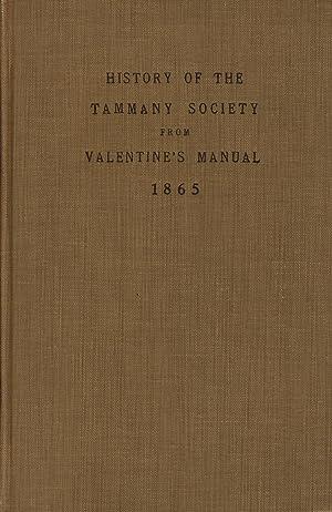 The history of Tammany Society, or, Columbian Order [caption title]: HORTON, R[USHMORE] G