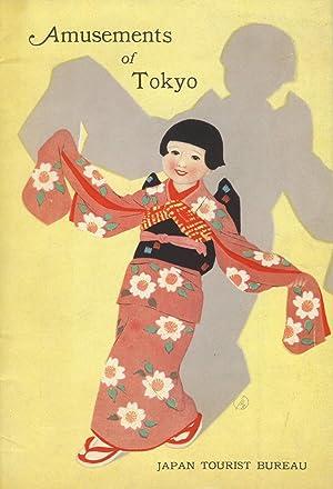Amusements of Tokyo [cover title]: Japan Tourist Bureau