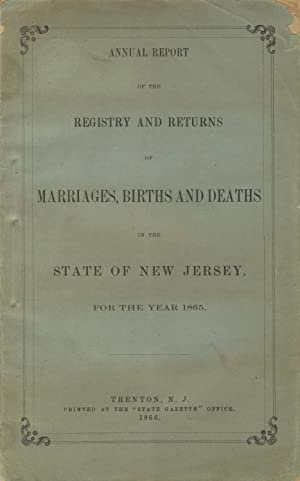 Annual report of the registry and returns of marriages, births and deaths in the state of New ...