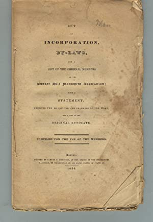 Act of incorporation, by-laws, and a list of the original members of the Bunker Hill Monument Ass...
