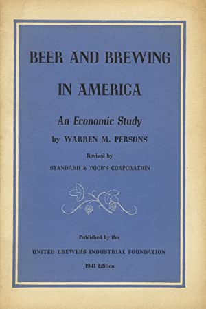 Beer and brewing in America: An economic study. Revised by the Standard & Poor's Corporation [cov...